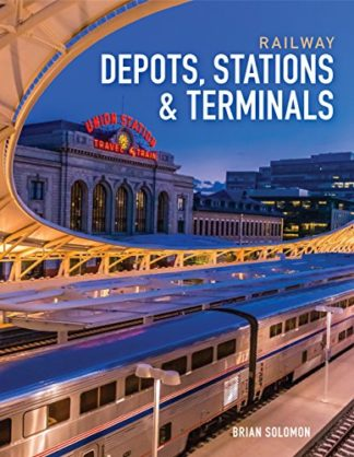 Depots, Stations and Terminals
